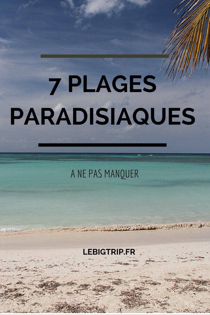 Découvrez ces 7 plages paradisiaques et isolées... à ne pas manquer!