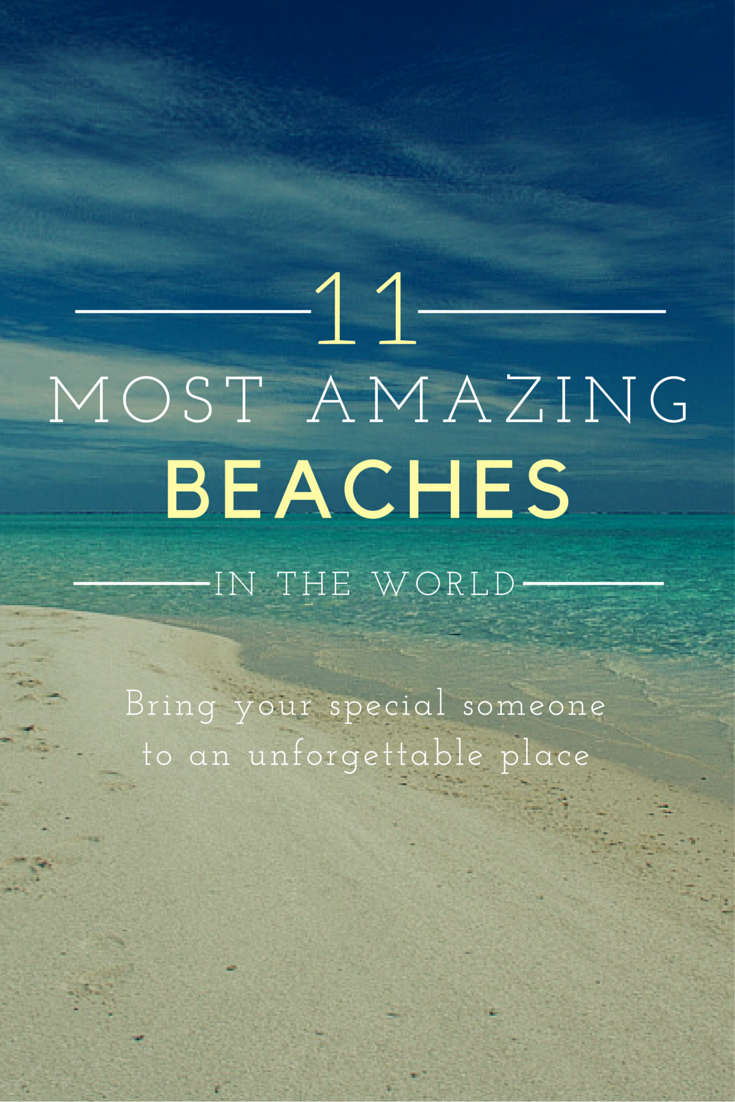 11 most amazing beaches in the world