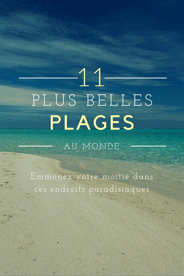 11 plages les plus belles du monde