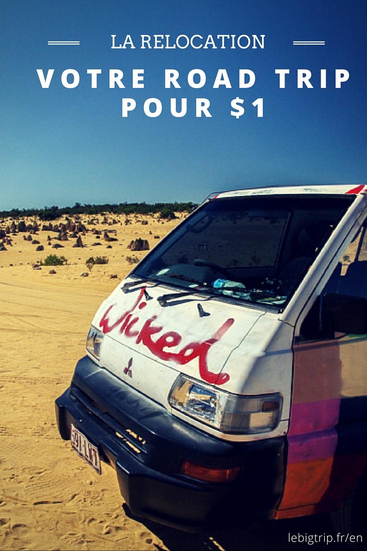 Vous pouvez louer un van pour $1/j.... grâce à la relocation. On a testé pour vous. Profitez-en!