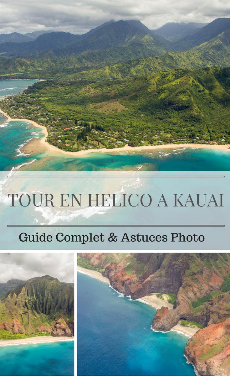 Tour en hélicoptère a Kauai et guide photo