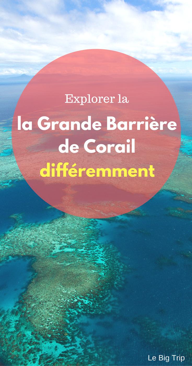 Explorer la Grande Barrière de Corail différemment